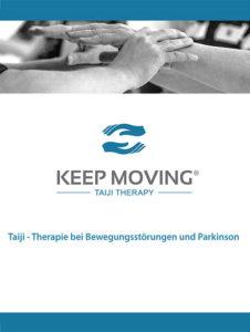 Keep Moving | Taiji-Therapie bei Bewegungsstörungen und Parkinson